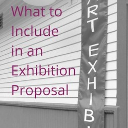 What to Include in an Exhibition Proposal